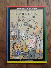 À Nous Deux, Monsieur Boniface !   de Serge Bloch