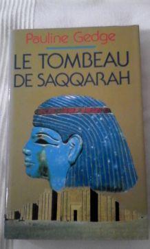 """""""LE TOMBEAU DE SAQQARAH"""" PAULINE GEGDE"""