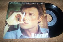 45 TOURS 2 TITRES JOHNNY HALLYDAY quelques chose de tennessee + 1