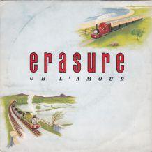 ERASURE - Oh l'Amour - 45 t