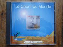 """CD """"le chant du monde""""-Patrick Schneider"""