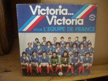 45 tours victoria pour l'equipe de france de foot de 1982