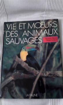 """""""VIE ET MOEURS DES ANIMAUX SAUVAGES"""""""