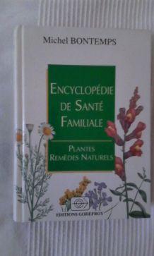 ENCYCLOPEDIE DE SANTE FAMILIALE MICHEL BONTEMPS