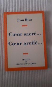"""""""COEUR SACRE COEUR GREFFE"""" Professeur Cabrol avec dédicace"""