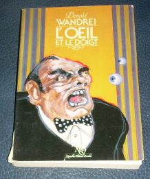 Donald Wandrei : L'oeil et le doigt Editions NEO