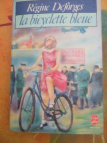 La bicylette bleue de Régine Desforges