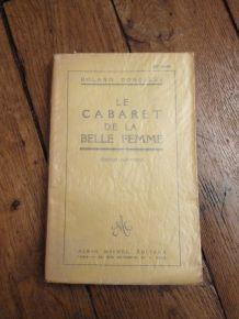 Le Cabaret De La Belle Femme - Roland Dorgeles -Edition Définitive- 1928