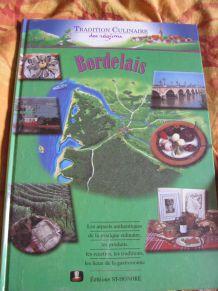 tradition culinaire du bordelais