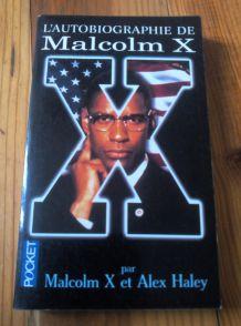 L'autobiographie de Malcom X par Malcom X et Alex Haley - Pocket
