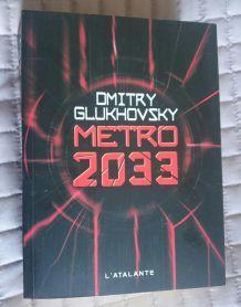 METRO 2033 DMITRY GLUKHOVSKY ATALANTE BEST-SELLER! ÉTAT NEUF!
