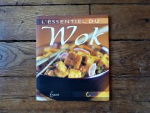 L'essentiel Du Wok  de Anne-Cécile Fichaux- Saep