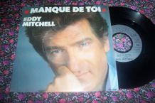 disque 45 tours 2 titres eddy mitchell MANQUE DE TOI