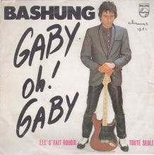 Vinyle BASHUNG - Gaby oh! Gaby 45 t