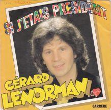 Gérard Lenorman - Si j'étais President - 45 t