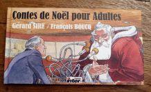 Contes De Noël Pour Adultes - (Livre+2cd Audio)   de Gérard Sire/François Boucq- Radio France
