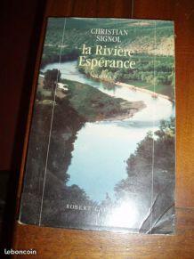 LA RIVIERE ESPERANCE/CHRISTIAN SIGNOL