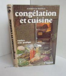 CONGELATION ET CUISINE/EDITION DARGAUD