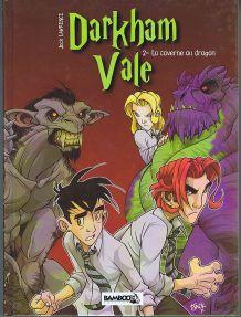 BD Darkham Vale, Tome 02, La caverne au dragon (Première édition)